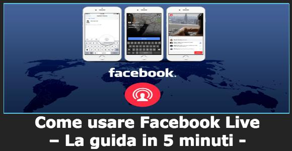 Come usare Facebook Live