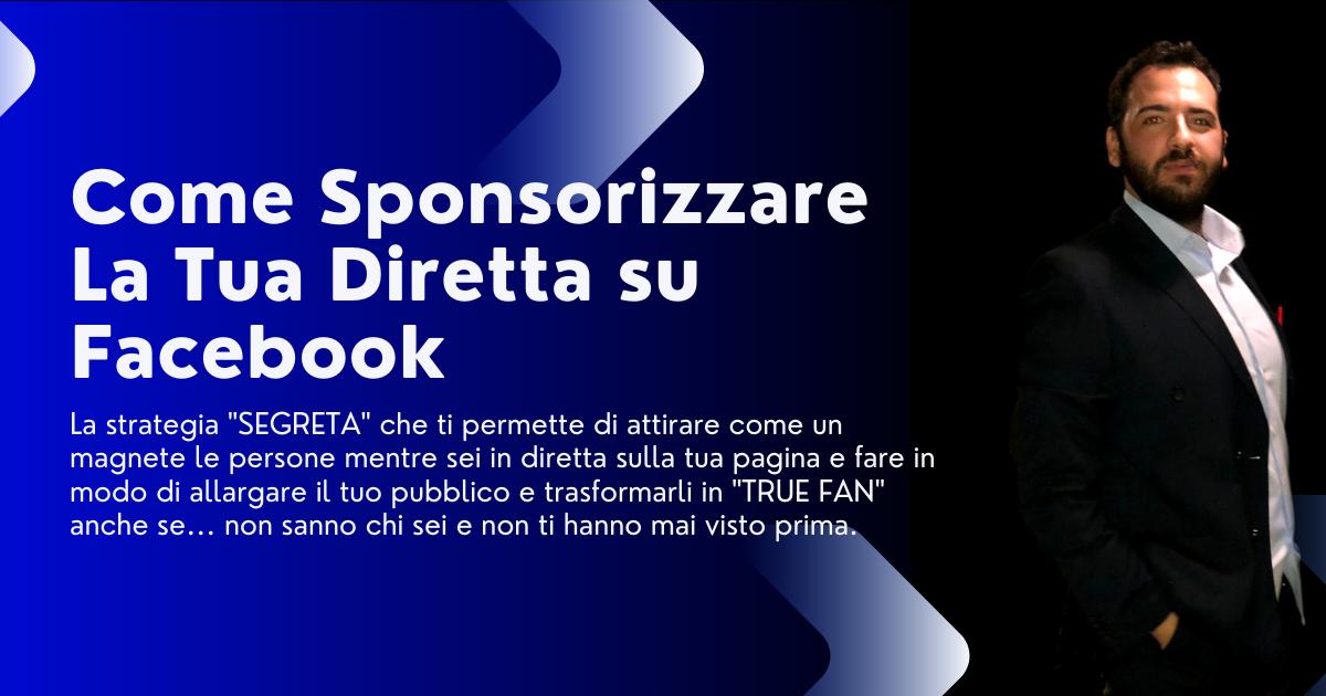 Come sponsorizzare una diretta facebook